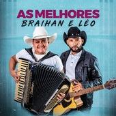 As Melhores by Braihan e Léo