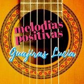 Guajiras Lucia by Melodías Positivas