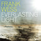 Everlasting Light by Frank Wess