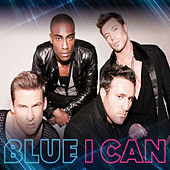 I Can by Blue