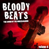 Bloody Beats, Vol. 4 (The Sound of the Underground) de Various Artists