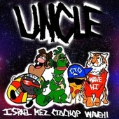 Uncle (feat. Wavehi, WHEREI$MEZ & CTO Chop) by Israel Houghton