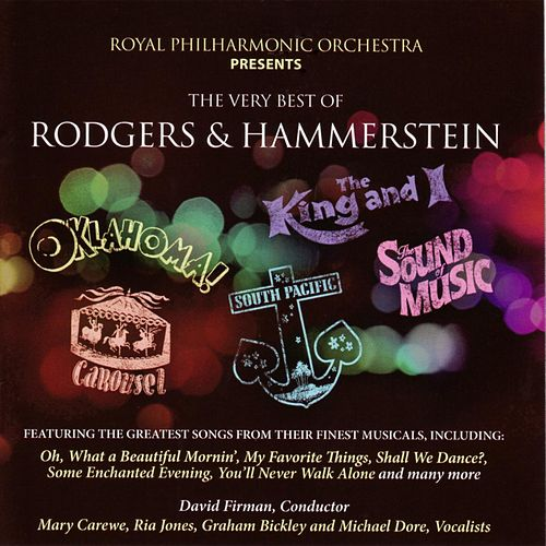The Very Best of Rodgers and Hammerstein by Royal Philharmonic Orchestra