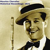Historical Recordings: 1931 de Maurice Chevalier
