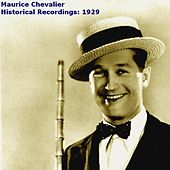 Historical Recordings: 1929 de Maurice Chevalier