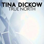 True North - Single by Tina Dickow