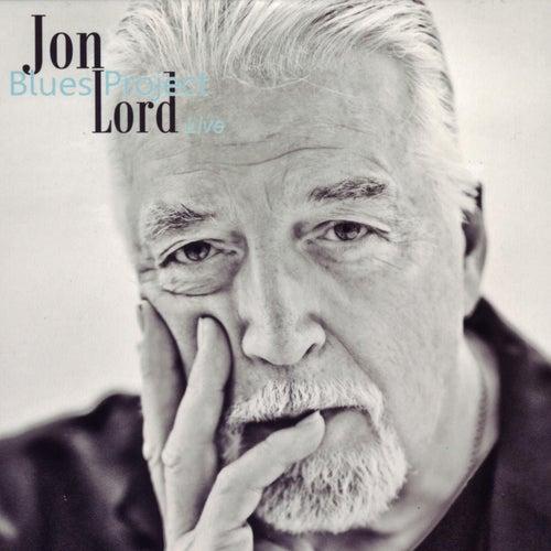 Jon Lord Blues Project Live by Jon Lord
