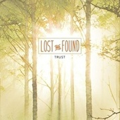 Trust by Lost And Found