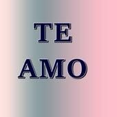 Te Amo von Vidales Mejia