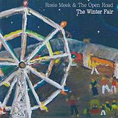 The Winter Fair by Rosie Meek & The Open Road
