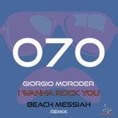I Wanna Rock You (Beach Messiah Remix) de Giorgio Moroder