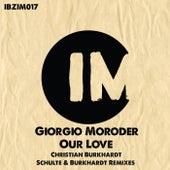 Our Love (Schulte & Burkhardt, Christian Burkhardt) de Giorgio Moroder