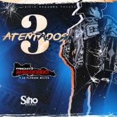 3 Atentados by Panchito Arredondo