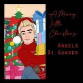 A Merry Little Christmas by Angelo Di Guardo