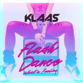 Flashdance, What a Feeling de Klaas