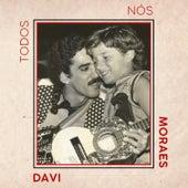 Todos Nós by Davi Moraes