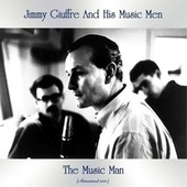 The Music Man (Remastered 2021) by Jimmy Giuffre