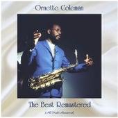 The Best Remastered (All Tracks Remastered) von Ornette Coleman