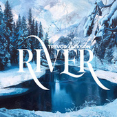 River by Trevor Jackson