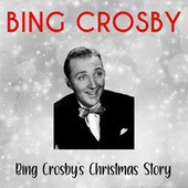 Bing Crosby's Christmas Story by The Andrew Sisters