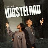 Wasteland (feat. IB) by Amira