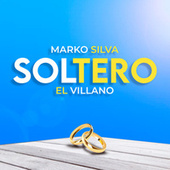 Soltero de Marko Silva