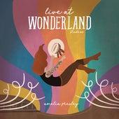 Live at Wonderland Studios by Amelia Presley