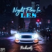 Night Flex In L.E.S (Radio Edit) by Rockwelz