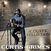 Acoustic Collection by Curtis Grimes