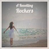 A Revolting Rockers by Derrick Morgan The Uniques