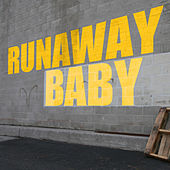 Runaway Baby - Single by Today's Hits!