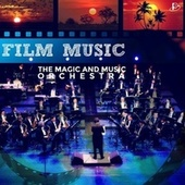 Film Music by Magic & Music Orchestra