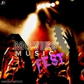 Movies Music Fest by Various Artists
