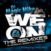We On (The Remixes) de DJ Magic Mike
