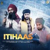 Itihaas by Kanwar Grewal & Galav Waraich