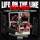 Life On The Line (Remix) [feat. Boosie Badazz, Mozzy & $tupid Young] de R G