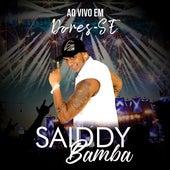 Ao Vivo em Dores, SE by Saiddy Bamba