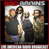 The King Of Glory (Live) von Bad Brains