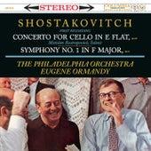 Shostakovich: Cello concerto in E-Flat, Op. 107; Symphony No. 1 in F-Major, Op. 10 de Eugene Ormandy