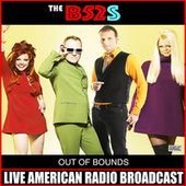 Out Of Bounds (Live) by The B-52's