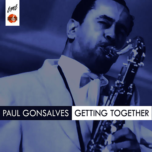 Gettin' Together by Paul Gonsalves