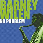 No Problem (feat. Lee Morgan, Miles Davis, Kenny Dorham) by Barney Wilen