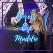 Covers By Maddie (Covers) by Maddie Little