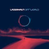 Off World von Lazernaut