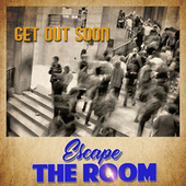 Escape The Room von Various Artists
