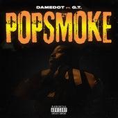 Pop Smoke (feat. G.T.) by Damedot