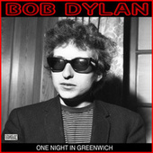 One Night In Greenwich de Bob Dylan