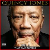 That Time In Paris, Vol. 1 von Quincy Jones
