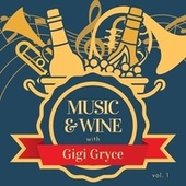 Music & Wine with Gigi Gryce, Vol. 1 von Gigi Gryce