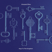 Keys To The Kingdom by Vincent Pino